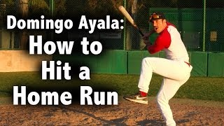 How to Hit a Home Run with Domingo Ayala thumbnail