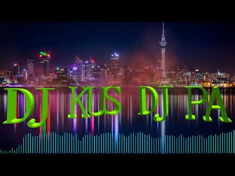 (DJ KUS X DJ PA) COLAB MIX 2018