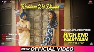 Rasidaan Dil Diyaan | Jassi Gill | Ranjit Bawa | Ninja | Sanj V | Pankaj Batra | High End Yaariyan