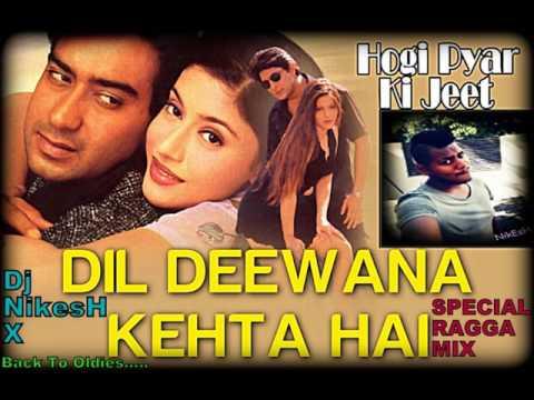 Dil Deewana Kehta Hai - Special Ragga Mix - Dj NikesH X