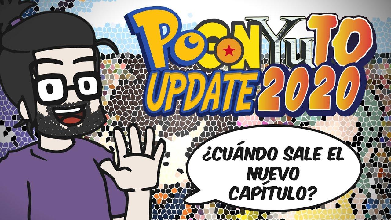 ¿Cuándo sale el nuevo capítulo? | PoGonYuTo Update 2020