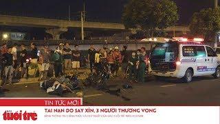 Tai nạn do say xỉn, 3 người thương vong