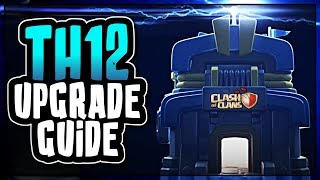 TOWN HALL 12 UPGRADE GUIDE | WHAT TO UPGRADE FIRST | Clash of Clans