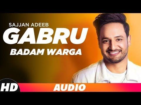 Gabru Badam Warga | Audio Song | Sajjan Adeeb | Latest Punjabi Songs 2019 | Speed Records