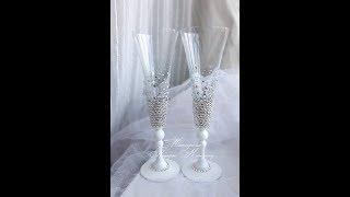 Бокалы для свадьбы со стразами мастер класс /свадебные бокалы со стразами своими руками