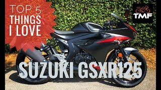 Top 5 things I love about the 2018 Suzuki GSXR125