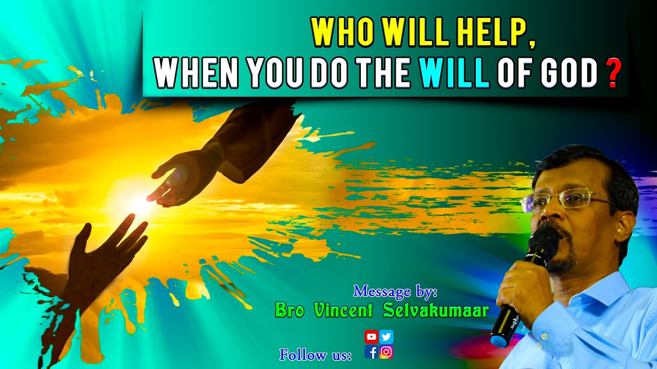 Who Will Help When You Do the WILL of GOD ? (with English subs) | Snippets | Bro Vincent Selvakumaar