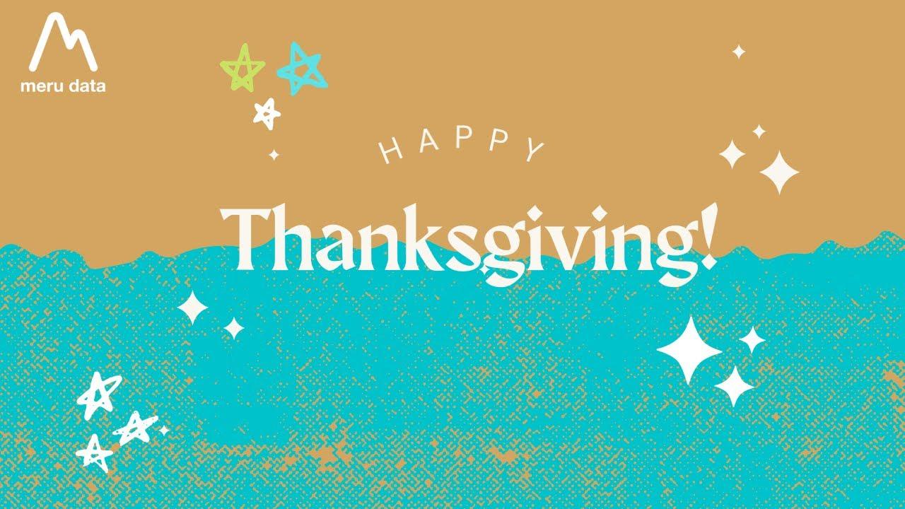 Thanksgiving- Meru