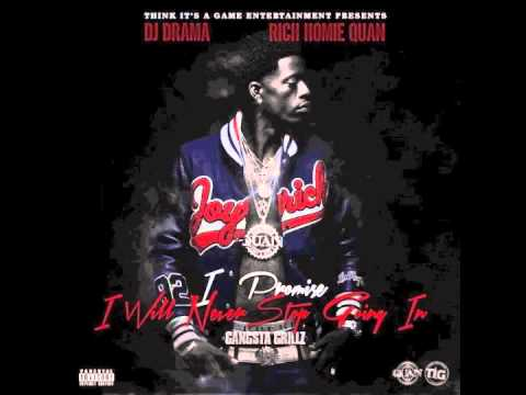 "Rich Homie Quan - ""I Fuck Wit You Girl"" (I Promise I Will Never Stop Goin In)"