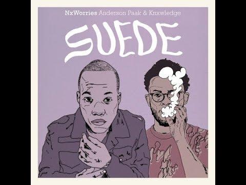 Suede (Instrumental)- NxWorries (Anderson.Paak & Knxwledge)