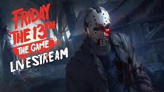 Friday the 13th The Game Livestream