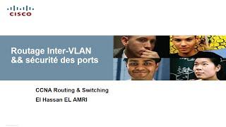 Routage INTER-VLAN et la sécurité des ports (Darija)