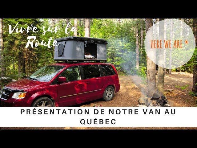 🚐 VAN TOUR - Présentation de notre van au Québec  -  Une famille nomade en camping car