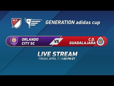 Orlando City SC vs. C.D. Guadalajara   2017 Generation adidas Cup