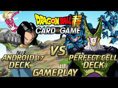 Android 17 Vs Perfect Cell - Dragon Ball Super Card Game Battle!