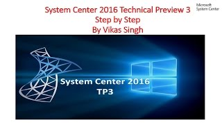 How to Install System Center Config Manager 2016 Step by Step Full