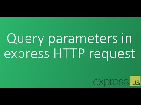Part 8 - Query parameters in express HTTP request