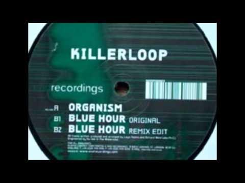 Killerloop - Organism [End, 2001]