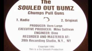The Souled Out Bumz - Chumps Pull Guns
