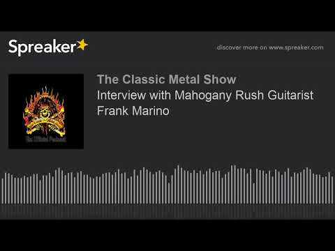 Interview with Mahogany Rush Guitarist Frank Marino