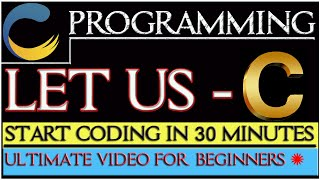 Learn C language in 30 Minutes & Start Coding For Beginners in Hindi |C Programming Tutorial