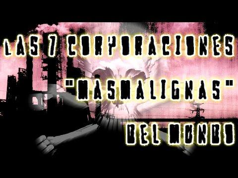 """Las 7 corporaciones """"más malignas"""" del mundo"""