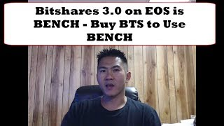 Bitshares 3 0 on EOS is BENCH   Buy BTS to Use BENCH