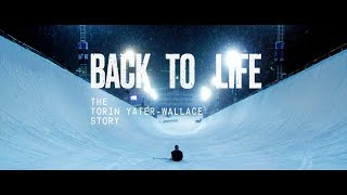 Back to Life - The Torin Yater-Wallace Story | Trailer