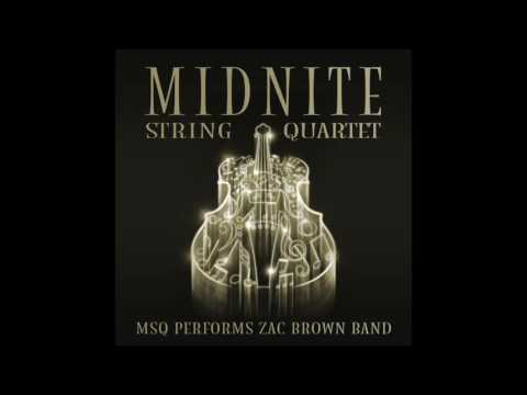 Chicken Fried MSQ Performs Zac Brown Band by Midnite String Quartet