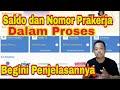 - Penjelasan Saldo & Nomor Prakerja Dalam Proses pada Pengumuman Prakerja Gelombang 11 prakerja.go.id