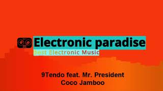 9Tendo feat. Mr. President - Coco Jamboo