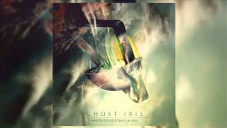 Ghost Iris - Anecdotes Of Science & Soul (Full Album 2015)