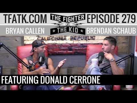 The Fighter and The Kid - Episode 279: Donald Cerrone