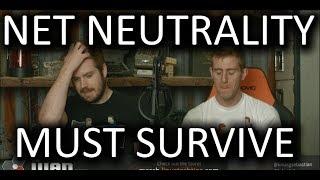 Net Neutrality Must Survive. - Wan Show Nov. 24 2017