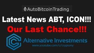 ABT, ICON   Latest News   Our Last Chance!!!   Cryptony