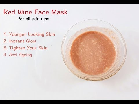 Red Wine Face Mask for Younger Looking Skin | Anti Ageing Skin Care