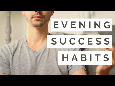 My Night Time Routine and Success Rituals