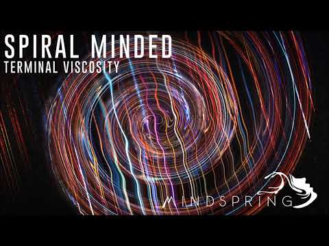 Spiral Minded - Terminal Viscosity [Full Album]
