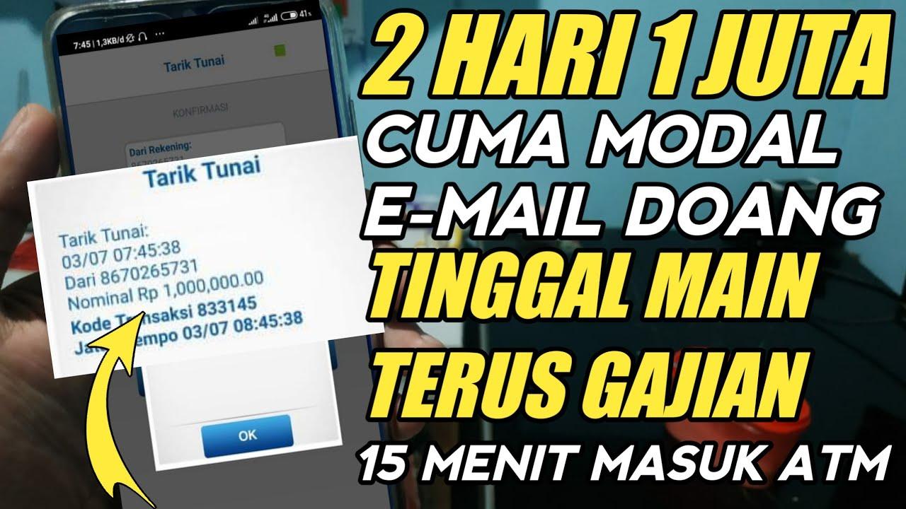 2 HARI 1 JUTA CUMA MODAL E-MAIL | aplikasi penghasil uang tercepat 2020