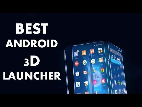 Best 3D Android Launcher 2018