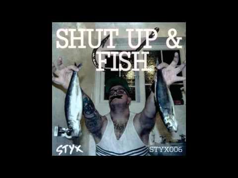 P0gman - Shut Up And Fish (Original Mix)