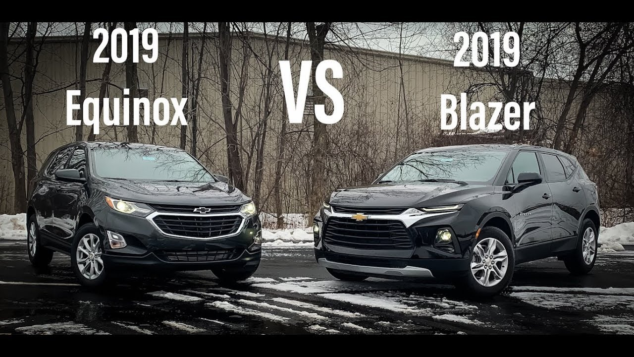 2019 Chevrolet Blazer VS Equinox - What are the ...