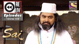 Weekly Reliv - Mere Sai - 30th April to 4th May 2018 - Episode 155 to 159