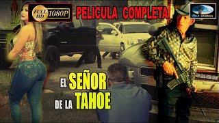 🎬 EL Señor De La Tahoe PELICULA COMPLETA HD