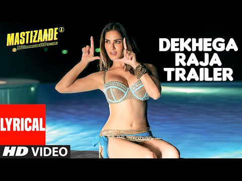 Dekhega Raja Trailer LYRICAL VIDEO | Mastizaade | Sunny Leone, Tusshar Kapoor, Vir Das | T-Series