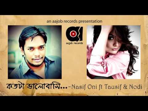 Tausif & Nodi - Kotota Bhalobashi | Nasif Oni ft | Bangla New Song | 2016