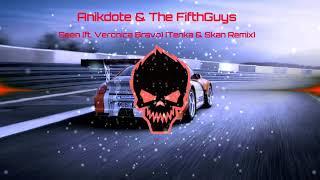 Anikdote & The FifthGuys - Seen (ft. Veronica Bravo) [Tenka & Skan Remix] (Bass Boos ...