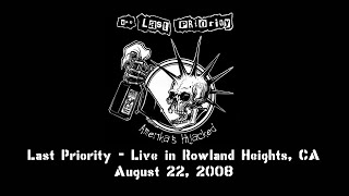 Last Priority - Live in Rowland Heights, CA