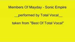 Members Of Mayday - Sonic Empire (a-capella by Total Vocal)