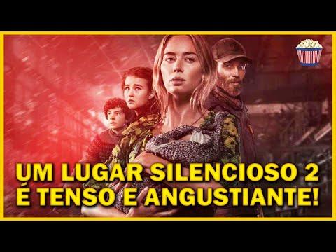 Crítica UM LUGAR SILENCIOSO - PARTE II